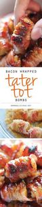 #Bacon Wrapped Tater Tot Bombs - 300 Delicious Bacon Recipes - RecipePin.com