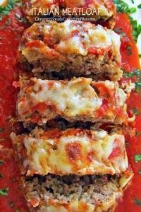 Italian Meatloaf - 275 Beef Recipes - RecipePin.com