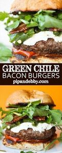 Green Chile Bacon Burgers with Goa - 275 Beef Recipes - RecipePin.com