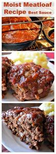 Moist #Meatloaf #Recipe Best #Sauc - 275 Beef Recipes - RecipePin.com