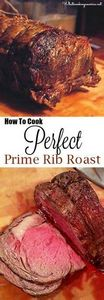 How To Cook Perfect Prime Rib Roas - 275 Beef Recipes - RecipePin.com