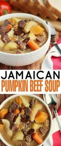 This Jamaican Pumpkin Beef Soup is - 275 Beef Recipes - RecipePin.com