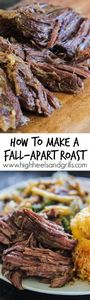 How to Make a Fall-Apart Roast - O - 275 Beef Recipes - RecipePin.com
