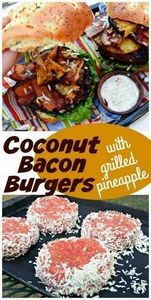 Coconut Bacon Burgers with Grilled - 275 Beef Recipes - RecipePin.com