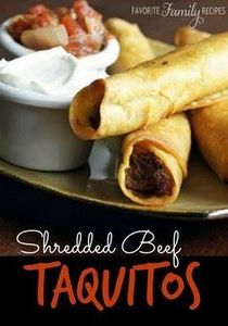 Shredded Beef Taquitos - 275 Beef Recipes - RecipePin.com