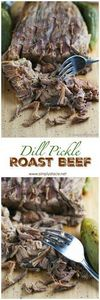 Dill Pickle Roast Beef - This migh - 275 Beef Recipes - RecipePin.com