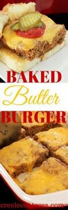 Baked Butter Burger-Creole Contess - 275 Beef Recipes - RecipePin.com