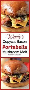 Wendy's Copycat Bacon Portabella M - 275 Beef Recipes - RecipePin.com