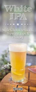 White IPA Beer Style - Characteris - 100 Beer And Alcohol Recipes - RecipePin.com