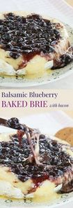 Balsamic Blueberry Baked Brie with - 200 Delicious Blueberry Recipes - RecipePin.com