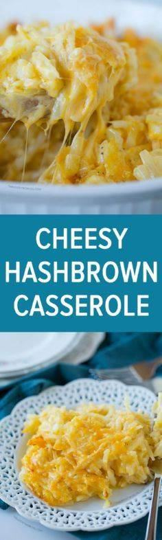 This cheesy hashbrown casserole is - 300 Casserole Recipes - RecipePin.com