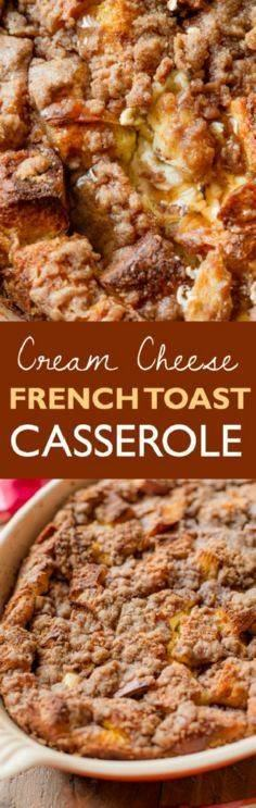 The BEST overnight french toast ca - 300 Casserole Recipes - RecipePin.com