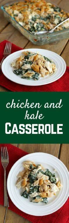 This Chicken and Kale Casserole is - 300 Casserole Recipes - RecipePin.com