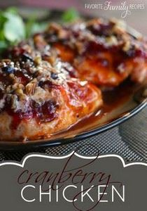 This cranberry chicken is amazing! - 300 Chicken Recipes - RecipePin.com