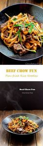 Beef chow fun--pan-fried rice stic - 235 Chinese Recipes - RecipePin.com