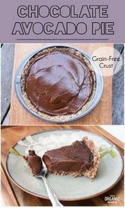 Chocolate Avocado Pie w/ a Grain-F - 230 Chocolate Dessert Recipes - RecipePin.com