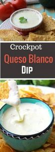 Cheesy Crockpot Queso Blanco Dip i - 285 Crock Pot Recipes - RecipePin.com