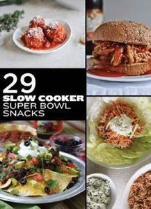 29 Awesome Super Bowl Snacks You C - 285 Crock Pot Recipes - RecipePin.com