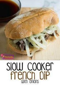 Easy Slow Cooker French Dip Recipe - 285 Crock Pot Recipes - RecipePin.com