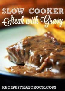 Slow Cooker Steak with Gravy - Cro - 285 Crock Pot Recipes - RecipePin.com