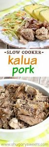 Kalua Pork - 285 Crock Pot Recipes - RecipePin.com