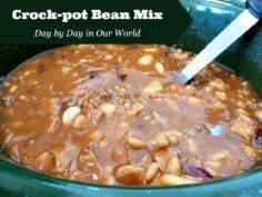 Crock Pot Bean Mix - Day By Day in - 285 Crock Pot Recipes - RecipePin.com