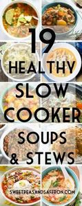19 slow cooker soups & stews - 285 Crock Pot Recipes - RecipePin.com