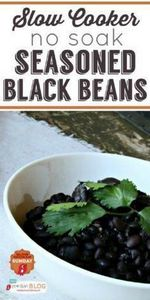 Slow Cooker Seasoned Black Beans N - 285 Crock Pot Recipes - RecipePin.com