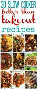 30 Slow Cooker BETTER THAN TAKEOUT - 285 Crock Pot Recipes - RecipePin.com