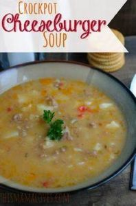 Cheeseburger Soup in the Crockpot- - 285 Crock Pot Recipes - RecipePin.com