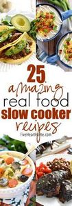 25 Amazing Real Food Slow Cooker R - 285 Crock Pot Recipes - RecipePin.com