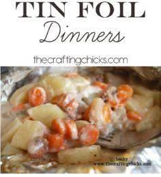 The best Tin Foil Dinners!  My fam - 290 Foil Packet Recipes - RecipePin.com