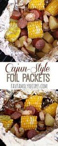 Cajun Grill Foil Packets - These t - 290 Foil Packet Recipes - RecipePin.com