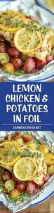 Lemon Chicken and Potatoes in Foil - 290 Foil Packet Recipes - RecipePin.com