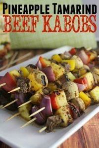 Pineapple Tamarind Beef Kabobs - 290 Grilling Recipes - RecipePin.com