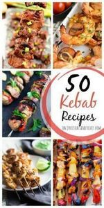 5o Kebab Recipes ~ Everything from - 290 Grilling Recipes - RecipePin.com