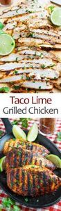 Taco Lime Grilled Chicken - 290 Grilling Recipes - RecipePin.com