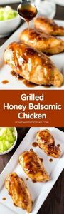 Grilled Honey Balsamic Chicken! A  - 290 Grilling Recipes - RecipePin.com