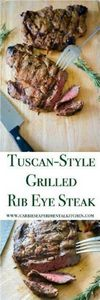 This Tuscan-Style Grilled Rib Eye  - 290 Grilling Recipes - RecipePin.com