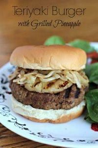 Teriyaki Burger with Grilled Pinea - 290 Grilling Recipes - RecipePin.com