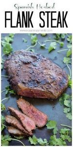 This Spanish Herbed Flank Steak is - 290 Grilling Recipes - RecipePin.com