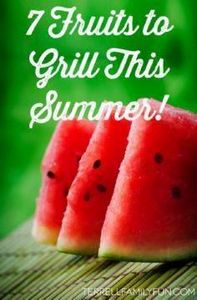 Fruit To Grill This Summer, Summer - 290 Grilling Recipes - RecipePin.com