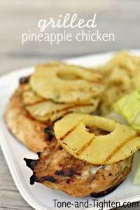 Grilled Pineapple Chicken from Ton - 290 Grilling Recipes - RecipePin.com