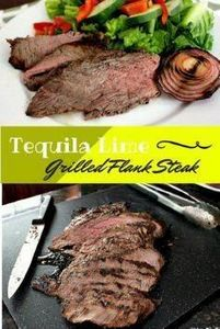 Tequila Lime Grilled Flank Steak.  - 290 Grilling Recipes - RecipePin.com