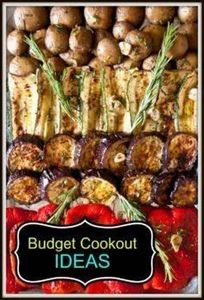 Tips on Hosting a Cookout on a Bud - 290 Grilling Recipes - RecipePin.com