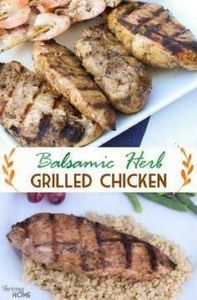 Balsamic Herb Grilled Chicken is m - 290 Grilling Recipes - RecipePin.com