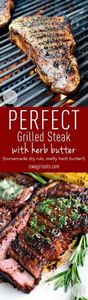 Perfect Grilled Steak with Herb Bu - 290 Grilling Recipes - RecipePin.com