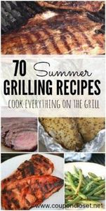 Here are some Easy Summer Grilling - 290 Grilling Recipes - RecipePin.com