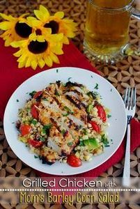 Grilled Chicken with Barley Corn S - 195 Healthy Chicken Recipes - RecipePin.com