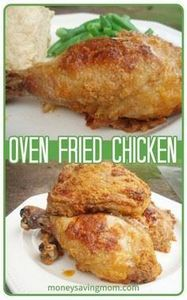 Oven Fried Chicken You have GOT to - 195 Healthy Chicken Recipes - RecipePin.com
